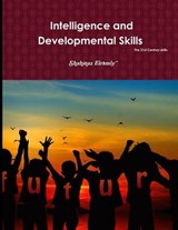 Intelligence and Developmental the 21st Century Skills | Shahinaz El Ramly |