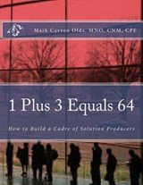 1 Plus 3 Equals | Mark Carven Olds |