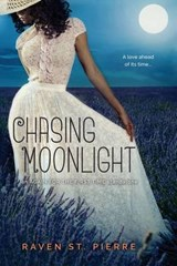 Chasing Moonlight | Raven ST. Pierre |