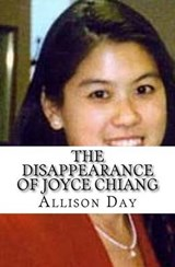 The Disappearance of Joyce Chiang | Allison Day |