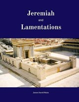 Jeremiah and Lamentations | James David Malm |