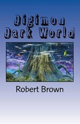 Digimon Dark World | Robert Lee Brown |
