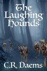 The Laughing Hounds | C. R. Daems |