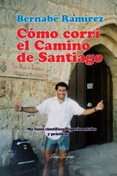 Como Corri El Camino de Santiago