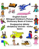 English-czech Bilingual Children's Picture Dictionary Book of Colors | Carlson, Richard, Jr. ; Carlson, Kevin |