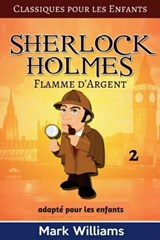 Sherlock Holmes Adapte Pour Les Enfants | Mark Williams |