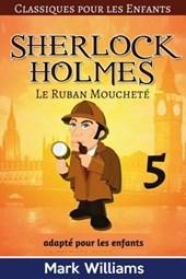 Sherlock Holmes Adapte Pour Les Enfants