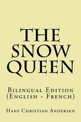 The Snow Queen | Hans Christian Andersen |