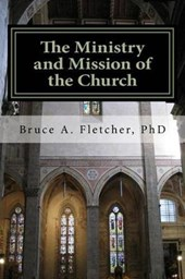 The Ministry and Mission of the Church
