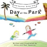 Day at the Park | Hawkins, Anna ; Hawkins, Paul |