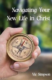 Navigating Your New Life in Christ
