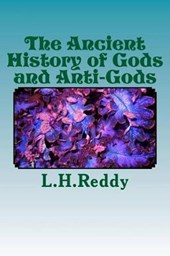 The Ancient History of Gods and Anti-Gods