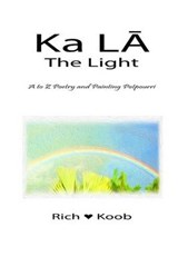 Ka La - The Light | Richard Koob |