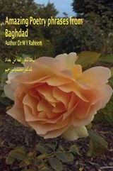 Amazing Poetry Phrases from Baghdad | Dr M. y. Raheem |