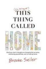 I'm Failing at This Thing Called Home | Brooke Sailer |