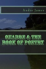 Quadre & the Book of Poetry | Dre Andre W. James |
