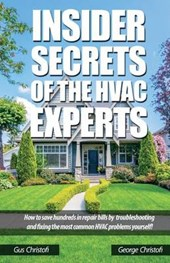 Insider Secrets of the Hvac Experts