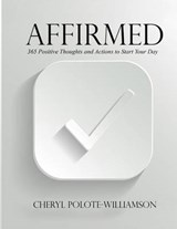 Affirmed | Cheryl Polote-Williamson |