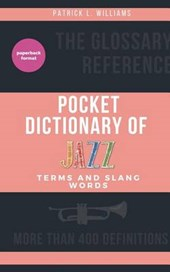 Pocket Dictionary of Jazz Terms and Slang Words