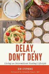 Delay, Don't Deny | Gin Stephens |