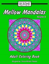 Mellow Mandalas Adult Coloring Book