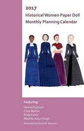 2017 Historical Women Paper Doll Monthly Planner