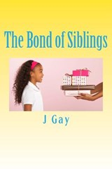 The Bond of Siblings | Janice Gay |