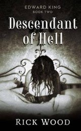 Descendant of Hell | Rick Wood |