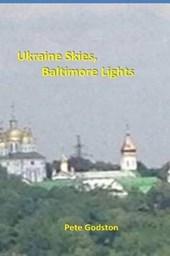 Ukraine Skies, Baltimore Lights