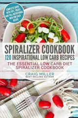 Spiralizer Cookbook | Craig Miller |