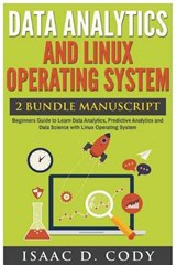 Data Analytics and Linux Operating System | Isaac D. Cody |