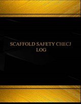 Scaffold Safety Check Logbook | auteur onbekend |