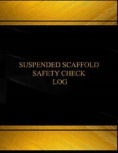 Suspended Scaffold Safety Check Logbook