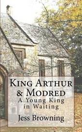 King Arthur & Mordred