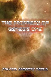 The Prophecy of Genesis One