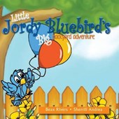 Little Jordy Bluebird's Big Backyard Adventure