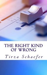 The Right Kind of Wrong | Tirza Schaefer |