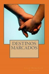 Destinos Marcados/ Destinations Marked