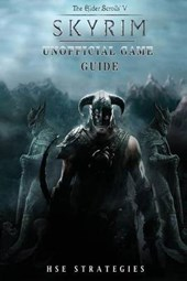 Elder Scrolls V Skyrim Unofficial Game Guide