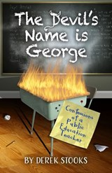 The Devil's Name Is George | Derek Stooks |