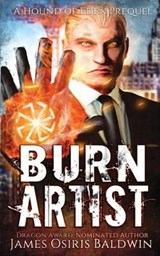 Burn Artist | James Osiris Baldwin |