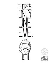 There's Only One Ewe.