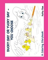 Ducky Day or Yucky Day You Choose