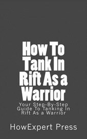 How to Tank in Rift As a Warrior