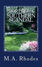 Sordid! a Southern Scandal