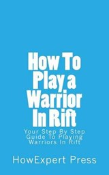 How to Play a Warrior in Rift | auteur onbekend |