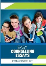Easy Counselling Essays | Francis Sturt |
