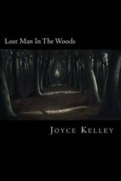 Lost Man in the Woods
