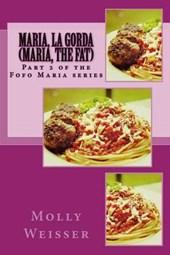 Maria, La Gorda/ Maria, the Fat