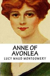 Lucy Maud (L.M.) Montgomery Anne of Avonlea (Anne of Green Gables Collection)